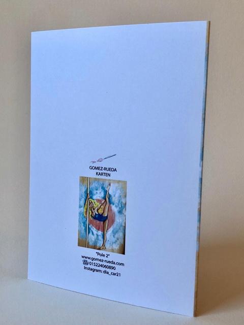 Grußkarte Pole2, Kunstkarte Pole2, Gruß- und Kunstkarten, Gomez Rueda Karten